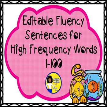 Editable Fluency Sentences for High Frequency Words 1-100