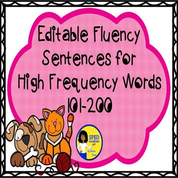 Editable Fluency Sentences for High Frequency Words 101-200