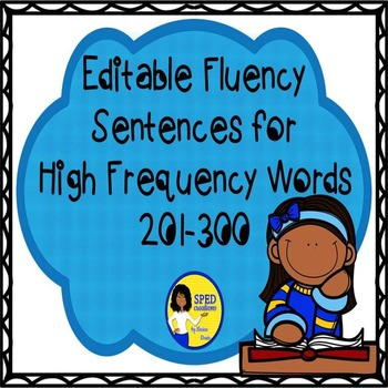 Editable Fluency Sentences for High Frequency Words 201-300