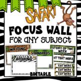 Editable Focus Wall | Animal Theme | Safari Theme Classroom Decor