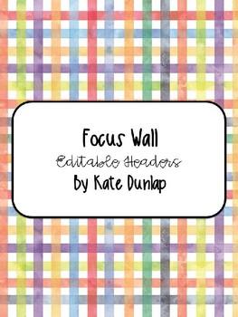 Editable Focus Wall Headers