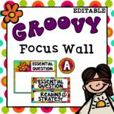 Editable Focus Wall   Reading   Groovy Theme Classroom Decor