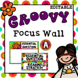 Editable Focus Wall | Reading | Groovy Theme Classroom Decor