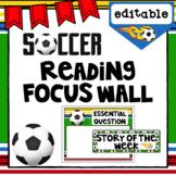 Editable Focus Wall | Reading | Soccer Theme Classroom Decor