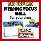 Editable Focus Wall | Reading | Superhero Theme Classroom Decor
