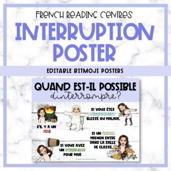 Editable French Bitmoji Reading Centre Posters - When to interrupt