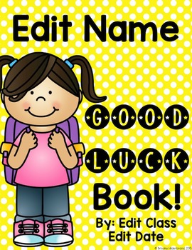Editable Good Luck Book: A Community Building Writing Activity