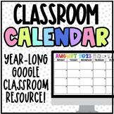 Editable Google Classroom Calendar