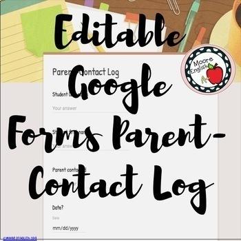 Editable Google Forms Parent-Contact Log