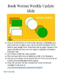 Editable Google Slides for Simple Weekly Newsletters: Book Worms