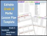 Editable Grade 3 Maths Lesson Plan with Standards on Drop Down Menus