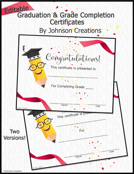 Editable Graduation & Grade Completion Certificates