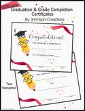 Editable Graduation & Grade Completion Certificates
