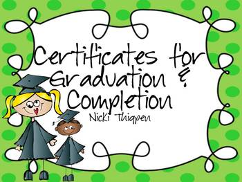 Editable Graduation/Certificate of Completion Certificates