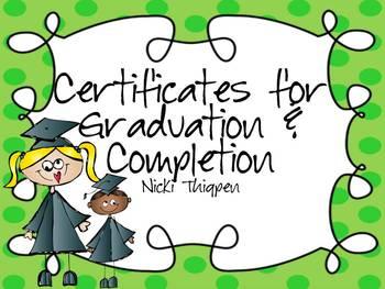 Editable Graduation/Certificate of Completion Certificates