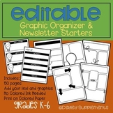 Editable Graphic Organizer & Newsletter Starters