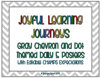 Editable Gray Chevron and Dot Daily 5 Posters with CHAMPS Expectations