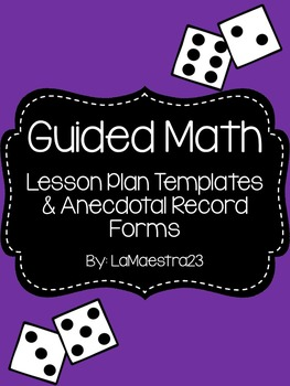 Editable Guided Math Templates and Anecdotal Records Bundle