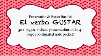 Editable Gustar Bundle - Note Packet, Presentation, and vi