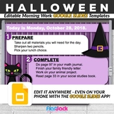 Editable HALLOWEEN Morning Work GOOGLE SLIDES Templates