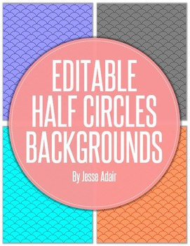 Editable Half Circle Backgrounds