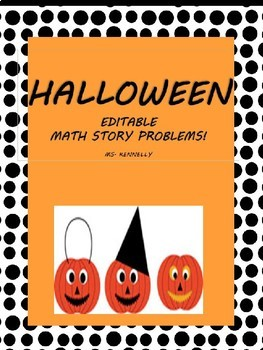 Editable Halloween Math Story Problems!