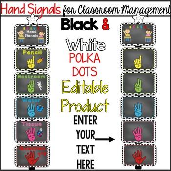 Editable Hand Signals: A Classroom Management Tool (black polka dots)
