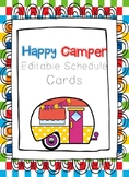 Editable Happy Camper Schedule Cards