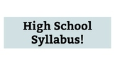 Editable High School Syllabus with Example File Included