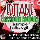 Free Christmas Gift for Students | Editable Holiday Classroom Coupons