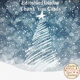 Editable Holiday Thank You Cards - From Teachers to Students