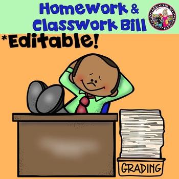 Editable Homework & Classwork Bill!