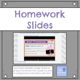 Editable Homework Slides
