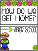Editable:  How do we get home?  Dismissal Organization Cards
