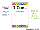 """Editable """"I Can"""" Statement Signs"""