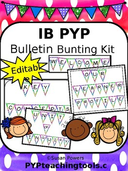 Editable IB PYP Back to School Bulletin Board Kit