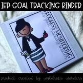 Editable IEP Goal Tracking Binder