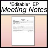 Editable IEP Meeting Notes [IEP Meeting Minutes] [IEP Meet