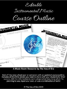 Editable Instrumental Music Course Outline