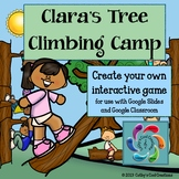 Editable Interactive Game for Google Slides Clara's Tree Climbing Camp