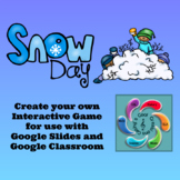 Editable Interactive Game for Google Slides- Snow Day Create a Game