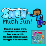 Editable Interactive Game for Google Slides- Snow Much Fun