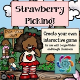 Editable Interactive Game for Google Slides Strawberry Pic