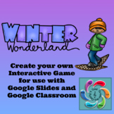 Editable Interactive Game for Google Slides- Winter Wonder