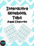 Editable Interactive Notebook Tabs --Aqua Chevron