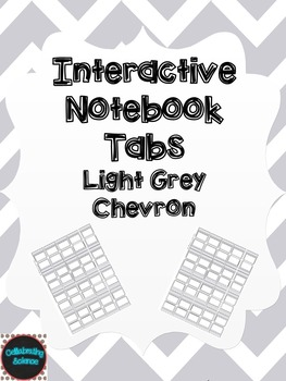 Editable Interactive Notebook Tabs -- Light Grey Chevron