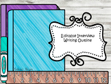 Editable: Interview Writing Outline