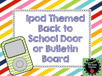 Back to School Bulletin Board EDITABLE Classic Ipod Themed
