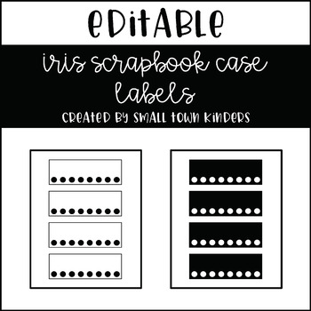 Editable Iris Scrapbook Case Labels By Small Town Kinders Tpt