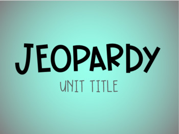 Editable Jeopardy Game - BB Fonts Version!